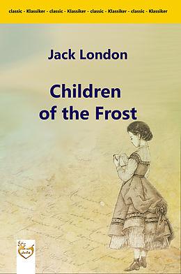 E-Book (epub) Children of the Frost von Jack London