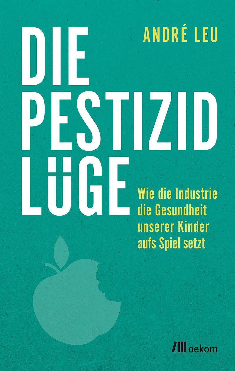 Image result for Die Pestizidlüge