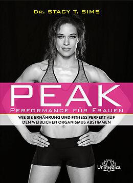 Fester Einband Peak - Performance für Frauen von Stacy T. Sims