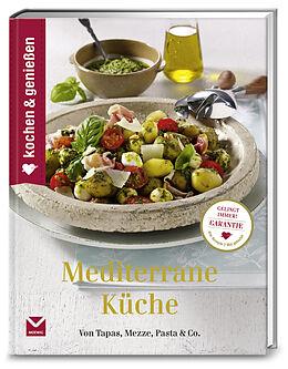 Kochen & Genießen Mediterrane Küche - - Buch kaufen   Ex ...