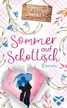 E-Book (epub) Sommer auf Schottisch von Karin Lindberg