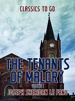 E-Book (epub) The Tenants of Malory, Volume 1 von Joseph Sheridan Le Fanu