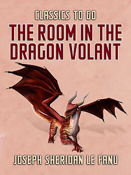 E-Book (epub) The Room in the Dragon Volant von Joseph Sheridan Le Fanu