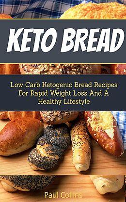 E-Book (epub) Keto Bread von Paul Collins