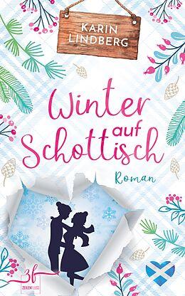E-Book (epub) Winter auf Schottisch von Karin Lindberg