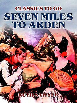 E-Book (epub) Seven Miles to Arden von Ruth Sawyer