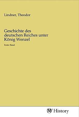 Kartonierter Einband Geschichte des deutschen Reiches unter König Wenzel von