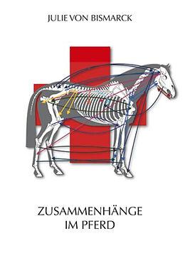 Kartonierter Einband Zusammenhänge im Pferd von Julie von Bismarck