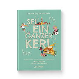Fester Einband Die Anleitung zur Selbstliebe von Jessica Sanders