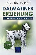 E-Book (pdf) Dalmatiner Erziehung von Claudia Kaiser