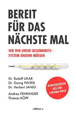 Fester Einband Bereit für das nächste Mal von Rudolf Likar, Georg Pinter, Herbert Janig