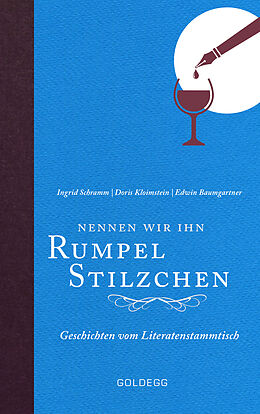 E-Book (epub) Nennen wir ihn Rumpelstilzchen von Ingrid Schramm, Doris Kloimstein, Edwin Baumgartner