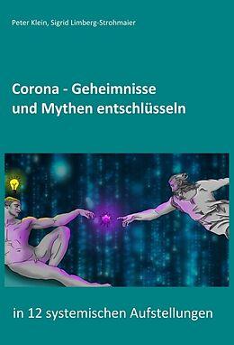 Fester Einband Corona - Geheimnisse und Mythen entschlüsseln von Peter Klein, Sigrid Limberg-Strohmaier