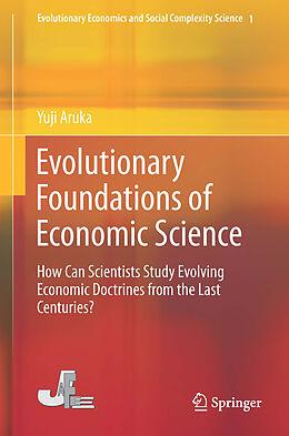 Fester Einband Evolutionary Foundations of Economic Science von Yuji Aruka
