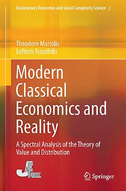 Fester Einband Modern Classical Economics and Reality von Lefteris Tsoulfidis, Theodore Mariolis