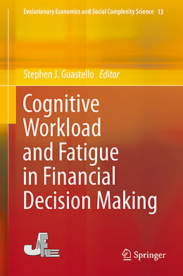 Fester Einband Cognitive Workload and Fatigue in Financial Decision Making von