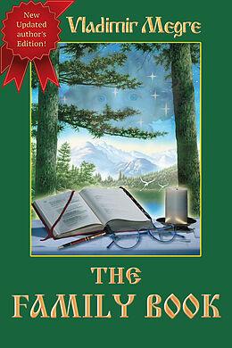 E-Book (epub) The Family Book (Volume 6 of The Ringing Cedars Of Russia Series) von Vladimir Megre