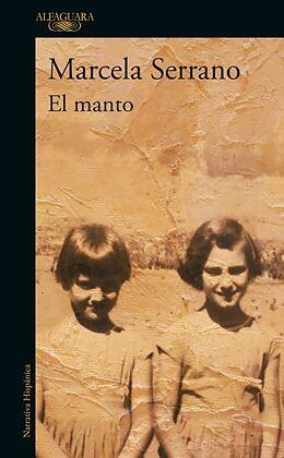 Kartonierter Einband (Kt) El Manto / The Mantle von Marcela Serrano
