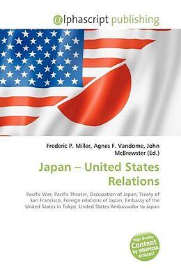 Kartonierter Einband Japan - United States Relations von
