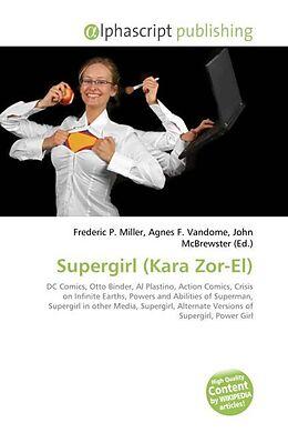 Kartonierter Einband Supergirl (Kara Zor-El) von