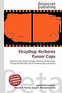 Kartonierter Einband StrayDog: Kerberos Panzer Cops von