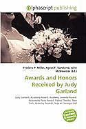 Kartonierter Einband Awards and Honors Received by Judy Garland von
