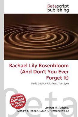 Kartonierter Einband Rachael Lily Rosenbloom (And Don't You Ever Forget It) von