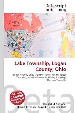 Kartonierter Einband Lake Township, Logan County, Ohio von