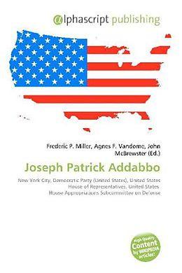 Kartonierter Einband Joseph Patrick Addabbo von
