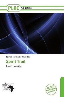 Kartonierter Einband Spirit Trail von
