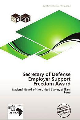 Kartonierter Einband Secretary of Defense Employer Support Freedom Award von