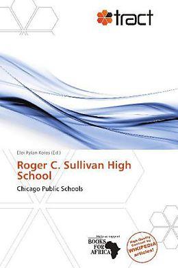 Kartonierter Einband Roger C. Sullivan High School von
