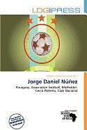 Kartonierter Einband Jorge Daniel Núñez von