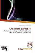 Kartonierter Einband Chris Bosh (Wrestler) von