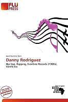 Kartonierter Einband Danny Rodriguez von