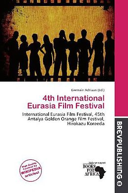 Kartonierter Einband 4th International Eurasia Film Festival von