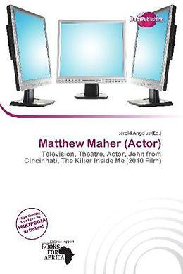 Kartonierter Einband Matthew Maher (Actor) von