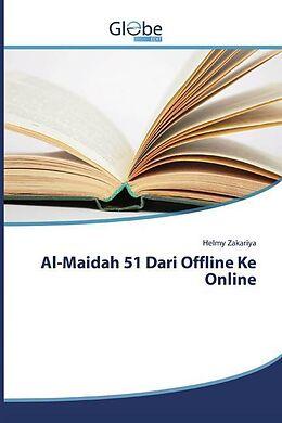 Kartonierter Einband Al-Maidah 51 Dari Offline Ke Online von Helmy Zakariya