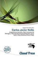 Kartonierter Einband Carlos Javier Netto von