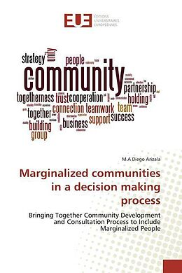 Kartonierter Einband Marginalized communities in a decision making process von M.A Diego Arizala