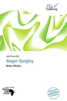 Kartonierter Einband Roger Quigley von