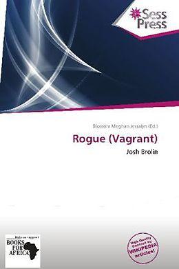 Kartonierter Einband Rogue (Vagrant) von