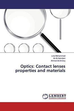 Kartonierter Einband Optics: Contact lenses properties and materials von Lina Mohammed, Ali AL-Hamdani, Ahmed Al-Amiery