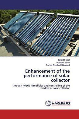 Kartonierter Einband Enhancement of the performance of solar collector von Khalid Faisal, Hosham Salim, Arshad Abdul Jalil Hameed