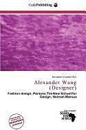 Kartonierter Einband Alexander Wang (Designer) von