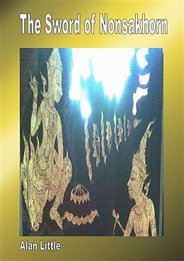 E-Book (epub) Sword of Nonsakhorn von Alan Little