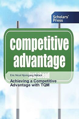 Kartonierter Einband Achieving a Competitive Advantage with TQM von Eric Nicol Njomgang Nafack