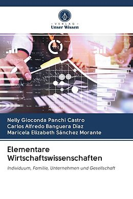 Kartonierter Einband Elementare Wirtschaftswissenschaften von Nelly Gioconda Panchi Castro, Carlos Alfredo Banguera Díaz, Maricela Elizabeth Sánchez Morante
