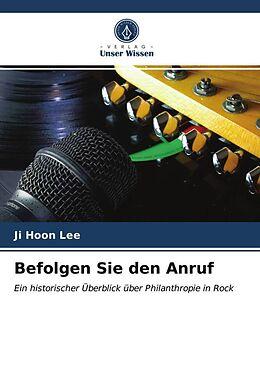 Kartonierter Einband Befolgen Sie den Anruf von Ji Hoon Lee