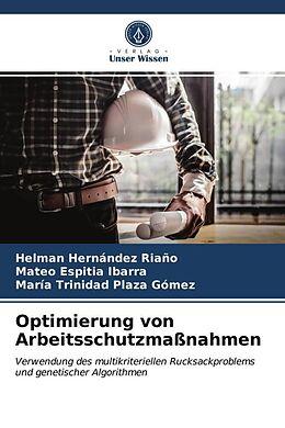 Kartonierter Einband Optimierung von Arbeitsschutzmaßnahmen von Helman Hernández Riaño, Mateo Espitia Ibarra, María Trinidad Plaza Gómez